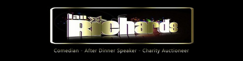 Ian Richards – Comedian – After Dinner Speaker – Charity Auctioneer